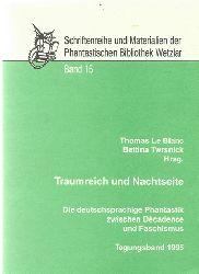 Le Blanc, Thomas und Bettina Twrsnick  Traumreich und Nachtseite, Tagungsband 1995 (Die deutschsprachige Phantastik zwischen Decadence und Faschismus)