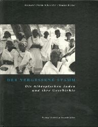 Schneider, Richard Chaim, und Esaias Baitel:  Der vergessene Stamm (Die äthiopischen Juden und ihre Geschichte)