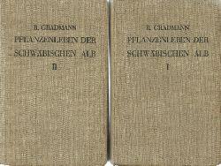 Gradmann, Robert  Das Pflanzenleben der Schwäbischen Alb I+II (I. Band: Pflanzengeographische Darstellung. II. Band: Nachschlagebuch. Hrsg. Schwäbischer Albverein)