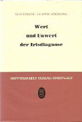 Kibler, Max und Ludwig Sterzing  2 Titel / 1. Wert und Unwert der Irisdiagnose