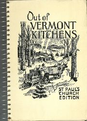without author  Out of Vermont Kitchens