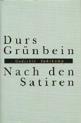 Grünbein, Durs:  Nach den Satiren (Gedichte)  1. Ausgabe