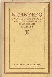 Dreyer, A. Dr.  2 Titel / 1. Nürnberg und die Nürnberger in der Karikatur und Satire ihrer Zeit