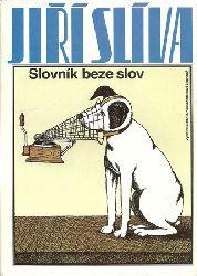 Holub, Miroslav  (Preface); Jiri (Illustrations) Sliva:  Slovnik beze slov 1st