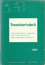 Shea, Richard F.  Transistortechnik