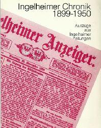 Diehl, Wolfgang (Hg.)  Ingelheimer Chronik 1899-1950 (Auszüge aus Ingelheimer Zeitungen)
