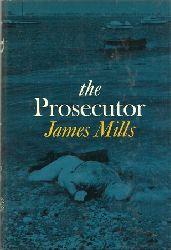 Mills, James:  The Prosecutor 1st Edition