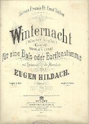 Hildach, Eugen  Winternacht (Winter Night) (Gedicht von Nikolaus Lenau für eine Bass- oder Baritonstimme mit Begleitung des Pianoforte Opus 7 (Ausgabe für Bass C-Moll für Bariton D-Moll)