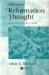 McGrath, Alister E.:  Reformation Thought: An Introduction 3rd edition