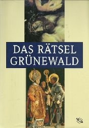 Riepertinger, Rainhard  Das Rätsel Grünewald