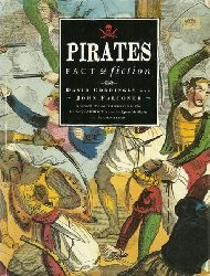 Piraten - Cordingly, David and John Falconer:  Pirates (Fact & Fiction)