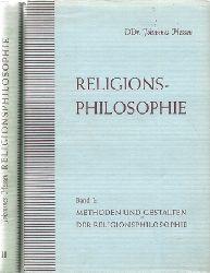 Hessen, Johannes  Religionsphilosophie. 2 Bände (Band 1: Methoden und Gestalten der Religionsphilosophie. Band 2: System der Religionsphilosophie)