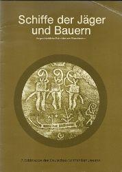 Evers, Detlev  Schiffe der Jäger und Bauern , Vorgeschichtliche Felsbilder aus Skandinavien (Felsbildabriebe)