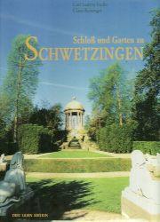 Schwetzingen - Fuchs, Carl-Ludwig; und Claus Reisinger:  3 Titel / 1. Schloß und Garten zu Schwetzingen 1. Auflage