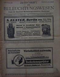 Lux, H. Dr. (Hg.)  Zeitschrift für Beleuchtungswesen 28. Jg. Doppelheft 3/4 (Organ der Deutschen Beleuchtungstechnischen Gesellschaft)
