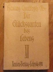 Ade, Hanns Christoph  Der Glücksgarten des Lebens (Märchen)