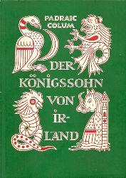 Colum, Padraic:  Der Königssohn von Irland 4. Auflage