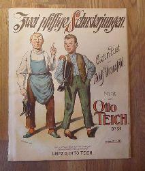 Dransfeld, Adolf  Zwei pfiffige Schusterjungen (Costüm-Duett; Musik von Otto Teich Op. 531