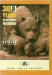 Bear Family Records  30 Years Bear Family Records (International Catalog)