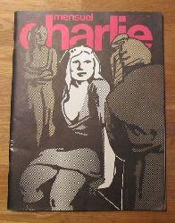 Bernier, Georges und Georges Wolinski  Charlie Mensuel No. 127, Aout 79 (Journal plein d`humour et de bandes dessines)