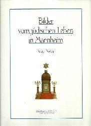 Mannheim - Keller, Volker [Mitverf.]; und Volker Keller:  Bilder vom jüdischen Leben in Mannheim 1. Auflage