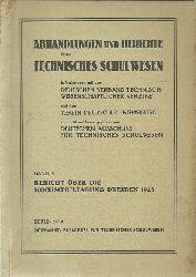 Dt. Ausschuss für technisches Schulwesen  Abhandlungen und Berichte über technisches Schulwesen (Anm. Technische Hochschule) (Band X: Bericht über die Hochschultagung Dresden 1928)