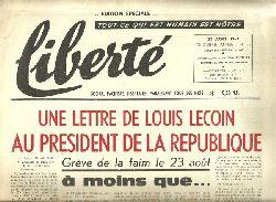 liberte No. 95 (Sociale, Pacifiste, Libertaire, Paraissant tous les Mois - Edition Speciale: Une lettre de Louis Lecoin au President de la Republique - Greve de la faim le 23 aout)