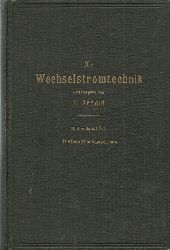 Arnold, E. Dr.-Ing. und J.L. la Cour  Die asynchronen Wechselstrommaschinen (1. Teil: Die Induktionsmaschinen)
