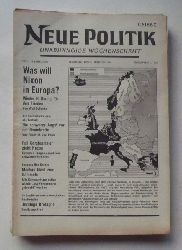 Schenke, Wolf (Hg.)  NEUE POLITIK 14. Jg. Nr. 6 (Unabhängige Wochenschrift)