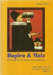 Guttmann, Barbara  Hopfen & Malz. (Die Geschichte des Brauwesens in Karlsruhe)