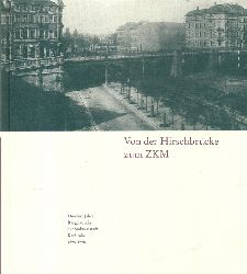 Bürgerverein der Südweststadt Karlsruhe  Karlsruhe - Von der Hirschbrücke zum ZKM (Hundert Jahre Bürgerverein der Südweststadt Karlsruhe)