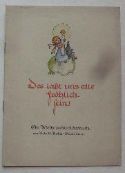 Busch-Schumann, Ruthild:  Des lasst uns alle fröhlich sein (Ein Weihnachtsbilderbuch)