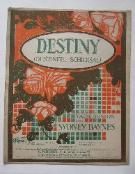 Baynes, Sydney:  Destiny (Destinee. Schicksal) (Valse Boston)