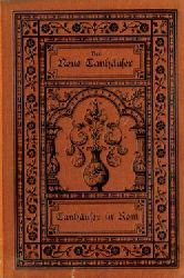 Anonym (d.i. Eduard Grisebach)  Der neue Tanhäuser (und Tanhäuser in Rom)