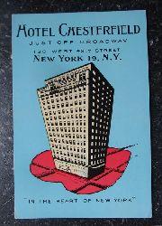 "Ansichtskarte ""Hotel Chesterfield, just off Broadway, 130 West, 49th Street"""