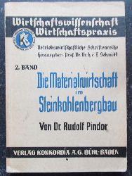 Pindor, Rudolf  Die Materialwirtschaft im Steinkohlebergbau