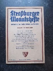Spieser, Friedrich (Hg.)  Straßburger Monatshefte 6. Jahrgang Heft 6 (Zeitschrift für das deutsche Volkstum am Oberrhein)