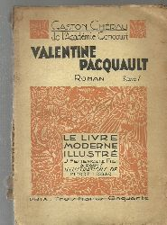Cherau, Gaston:  Valentine Pacquault (Roman, Tome Premier)