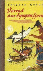 Mügge, Theodor:  Verrat am Lyngenfjord (Eine Geschichte um Afraja, den Fürsten der Lappen)  1. Auflage