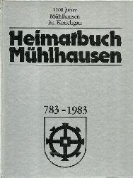 diverse Autoren  Heimatbuch Mühlhausen 783 - 1983 (1200 Jahre Mühlhausen im Kraichgau mit den Ortsteilen Rettigheim und Tairnbach)