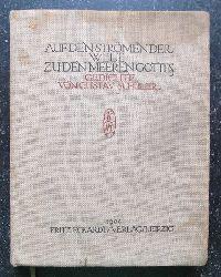 Schüler, Gustav  Auf den Strömen der Welt zu den Meeren Gottes (Gedichte)
