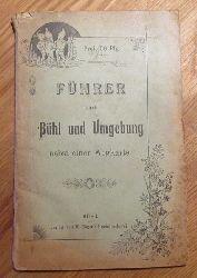 Bühl - ohne Autor:  Führer durch Bühl und Umgebung nebst einer Wegkarte 1. Auflage