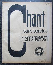 Tschaikowsky (Tschaikowski), Peter  Chant sans paroles