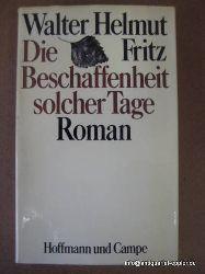 Fritz, Walter Helmut,  6 Titel / 1. Die Verwechslung, (Roman),