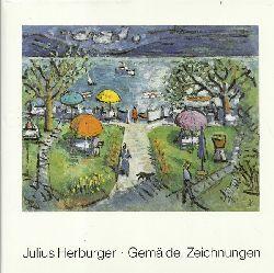 """Herburger, Julius - Hindelang, Eduard [Hrsg.]; und Julius [Ill.] Herburger:  Julius Herburger (Gemälde, Zeichnungen ; [zu der Ausstellung """"Julius Herburger zu Seinem 90. Geburtstag""""])  1. Auflage"""