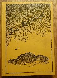 Dyck, Hans:  Im Weltasyl (N. v. Ssokoloffs Erlebnisse in zwei Erdteilen)  1. Ausgabe