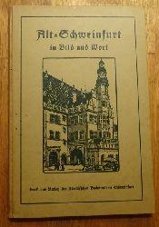 Gutermann, Hubert  Alt-Schweinfurt in Bildern, Sitten, Sagen und Geschichten