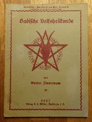 Zimmermann, Walther  Badische Volksheilkunde