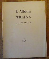 Albeniz, Isaac  Triana (na fortepian; Redakcja: Boleslaw Woytowicz)