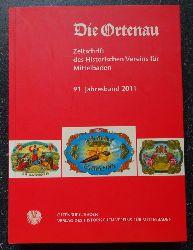 Historischer Verein Mittelbaden (Hg.)  Die Ortenau 91. Jahresband 2011 (Zeitschrift des Historischen Vereins für Mittelbaden)